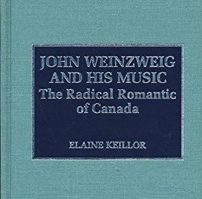 John Weinzweig and His Music