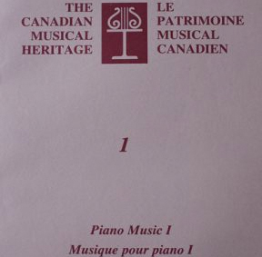 The Canadian Musical Heritage 1